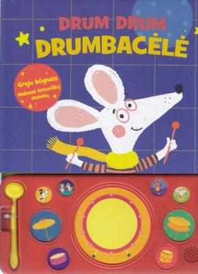Drum Drum Drumbacėlė. Groju būgnais. Mokausi lietuviškų dainelių