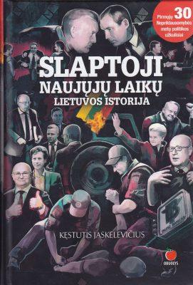 Slaptoji naujųjų laikų Lietuvos istorija