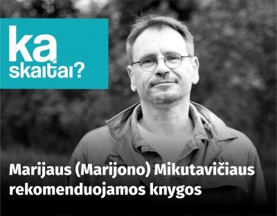 M. Mikutavičiaus nuotrauka
