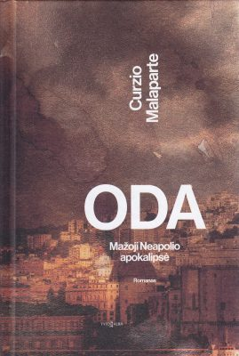 Oda. Mažoji Neapolio apokalipsė