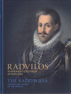 Radvilos. Kunigaikščių istorija ir paveldas. Tekstai.