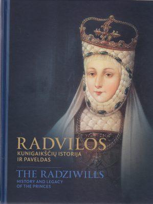 Radvilos. Kunigaikščių istorija ir paveldas. Eksponatai