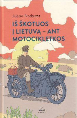 Iš Škotijos į Lietuvą – ant motocikletkos