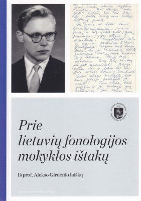 Prie lietuvių fonologijos mokyklos ištakų. Iš prof. Alekso Girdenio laiškų