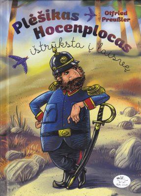 Plėšikas Hocenplocas ištrūksta į laisvę